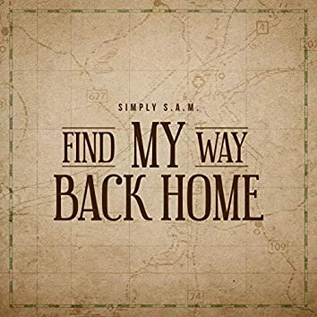 Find My Way Back Home