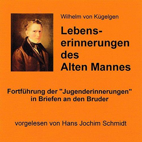 Lebenserinnerungen des Alten Mannes audiobook cover art