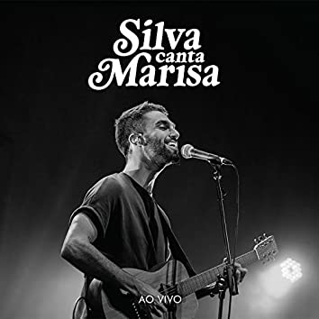Silva Canta Marisa (ao Vivo)