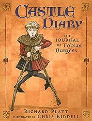 Castle Diary:Journal of Tobias Burgess by Richard Platt