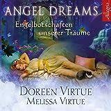 Angel Dreams: Engelbotschaften unserer Träume: 1 CD