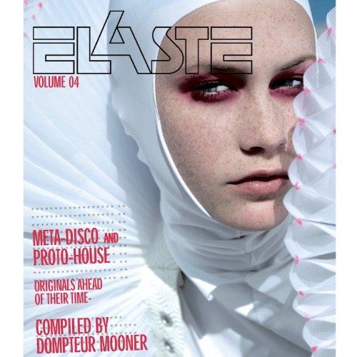 Elaste Volume 4 - compiled by Dompteur Mooner