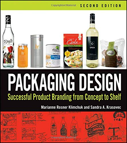 Compare Textbook Prices for Packaging Design: Successful Product Branding From Concept to Shelf 2 Edition ISBN 9781118027066 by Klimchuk, Marianne R.,Krasovec, Sandra A.