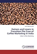 Gainers and Losers in Transition: The Case of Coffee Marketing in India