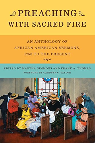 Preaching with Sacred Fire: An Anthology of African...