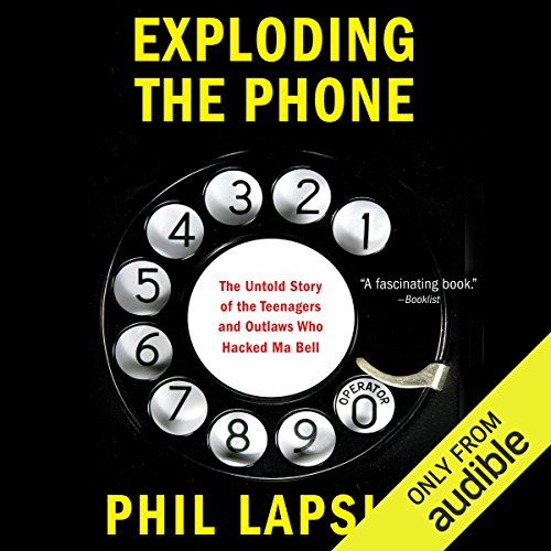 Exploding the Phone audiobook cover art