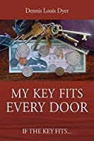 My Key Fits Every Door: If the Key Fits...