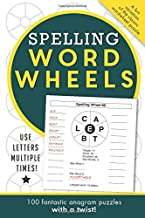 Spelling Word Wheels: 100 fantastic anagram puzzles with a twist