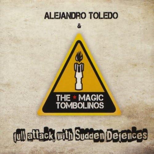 Alejandro Toledo and the Magic Tombolinos