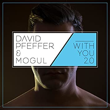 With You 2.0 (Remix)