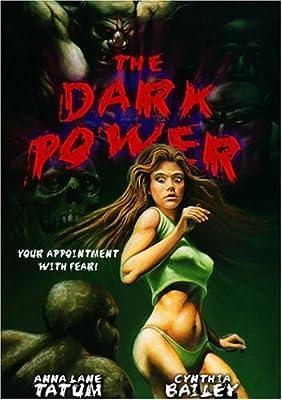 Dark Power, the