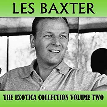 The Exotica Collection Volume Two