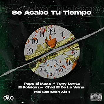 Se Acabo Tu Tiempo (feat. Polakan)