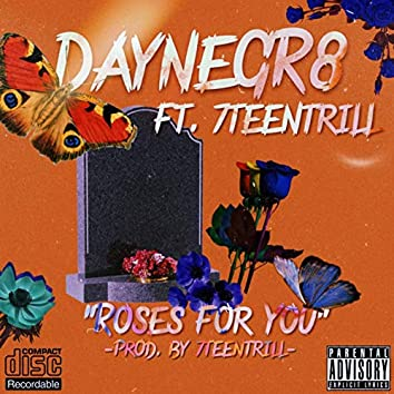 Roses For You (feat. 7TEENTRILL)
