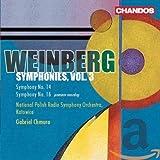 Mieczyslaw Weinberg - Symphonies, Vol. 3 : Symphonie n° 14 op. 117 - Symphonie n° 16 op. 131