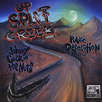 Up Split Creek, Vol. 1