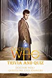 Doctor Who Trivia and Quiz: Doctor Who Questions and Answers: Doctor Who