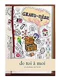 Grand-Mère - de toi à moi. Journal mémoire pour garder une trace écrite de la vie de votre Grand-Mère - Cadeau idéal Fête des Grands-Mères