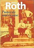 Pastorale américaine - Le Grand livre du mois - 01/01/1999