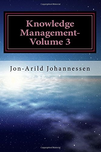 Knowledge Management-Volume 3: Tacit Knowledge and Innovation