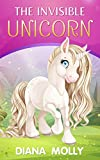 Books for Girls : Finding The Invisible Unicorn: Tales, Friendship, Unicorn books