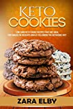Keto Cookies: Low Carb Keto Cookie Recipes That Are Ideal For Snacks or Desserts Whilst Fo...