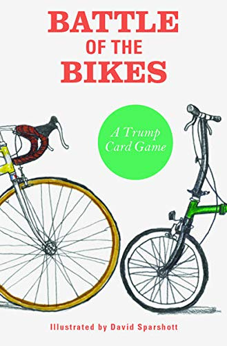 Battle of the Bikes: A Trump Card Game (Magma for Laurence King)