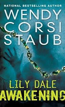 Lily Dale: Awakening by [Wendy Corsi Staub]