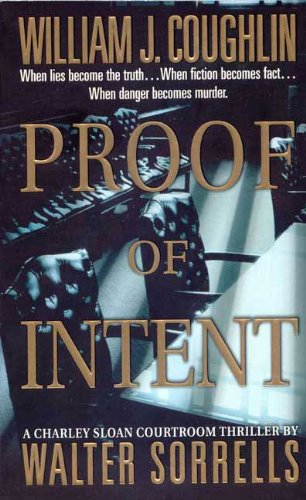 Proof of Intent: A Charley Sloan...