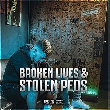 Broken Lives & Stolen Peds