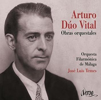 Arturo Dúo Vital: Obras orquestales