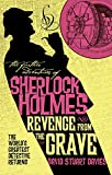 The Further Adventures of Sherlock Holmes - Revenge from the Grave (English Edition)
