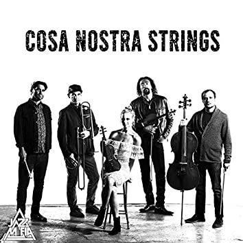 Cosa Nostra Strings