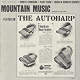 Mountain Music Autoharp by Mountain Music Played on the Autoharp (2012-05-30)