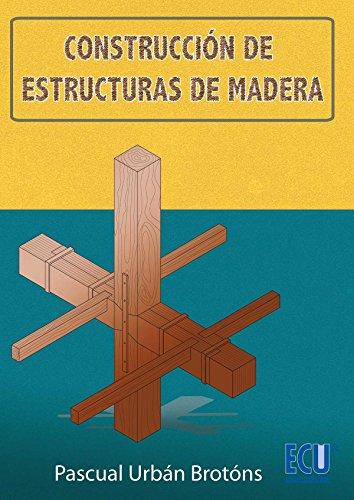 Construcción de estructuras de madera