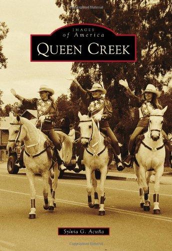 Queen Creek (Images of America)