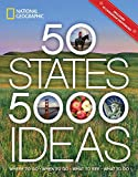 50 States, 5,000 Ideas: Where to Go, When to Go, What to See, What to Do 2017 Paperback [National Geographic]