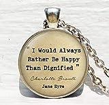 Jane Eyre, preferirei di always be happy than Dignified ', citazione collana