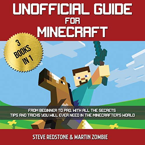 Unofficial Guide for Minecraft: 3 Books in 1 audiobook cover art