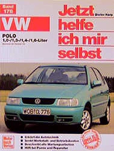 Jetzt helfe ich mir selbst (Band 176): VW Polo ab Oktober '94