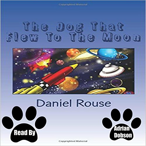 The Dog That Flew to the Moon  By  cover art