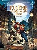 Eugénie et les mystères de Paris - Tome 01 - On a volé la liberté