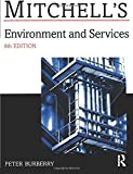 Environment and Services (Mitchell's Building Series)