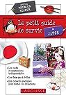 Le petit Guide de survie au Japon par Larousse
