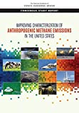 Improving Characterization of Anthropogenic Methane Emissions in the United States (American Geophysical Union)