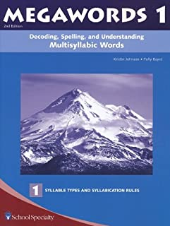 Decoding, Spelling, and Understanding Multisyllabic Words: Syllable Types and Cyllabication Rules