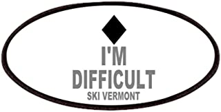 CafePress I'm Difficult ~ Ski Vermont Patches Patch, 4x2in Printed Novelty Applique Patch