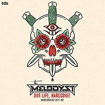 Our Life, Hardcore! (Hardcore4life 2017 OST)