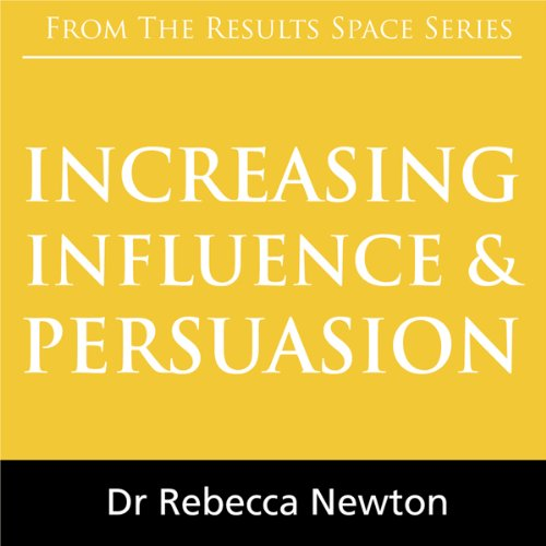 Increasing Influence & Persuasion audiobook cover art