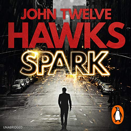 Spark Audiobook By John Twelve Hawks cover art
